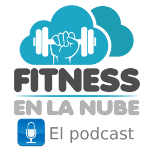 El Podcast de Fitness en la Nube